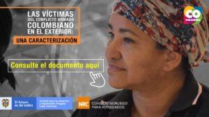 víctimas del conflicto armado colombiano en el exterior